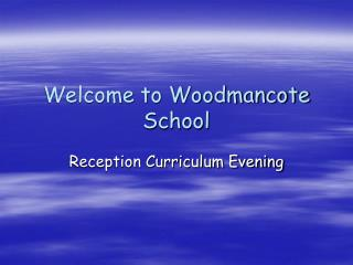 Welcome to Woodmancote School
