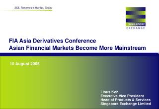 FIA Asia Derivatives Conference Asian Financial Markets Become More Mainstream