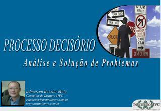 Edmarson Bacelar Mota Consultor do Instituto MVC edmarsoninstitutomvc.br institutomvc.br