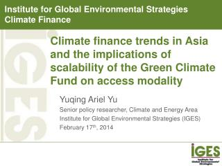Yuqing Ariel Yu Senior policy researcher, Climate and Energy Area