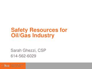 Safety Resources for Oil/Gas Industry