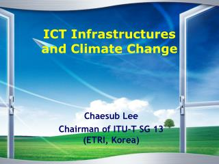 ICT Infrastructures and Climate Change