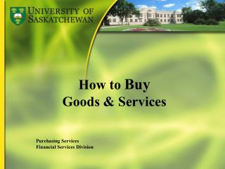 How to  Buy Goods & Services