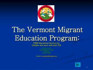 The Vermont Migrant Education Program: