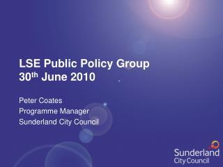 LSE Public Policy Group 30 th  June 2010