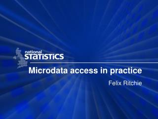 Microdata access in practice