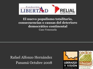 Rafael Alfonzo Hern ndez Panam  Octubre 2008