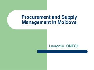 Procurement and Supply Management in Moldova