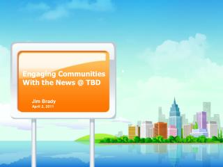 Engaging Communities With the News @ TBD