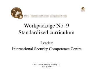 Workpackage No. 9 Standardized curriculum