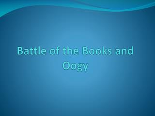Battle of the Books and  Oogy