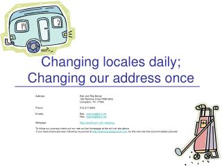 Changing locales daily; Changing our address once