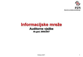 Informacijske mreže Auditorne vježbe Ak.god. 2006/2007