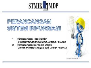 Perancangan Terstruktur  ( Structured Analisys and Design / SSAD)