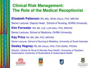Clinical Risk Management:  The Role of the Medical Receptionist