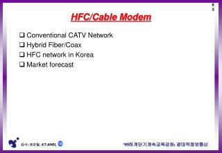 HFC/Cable Modem
