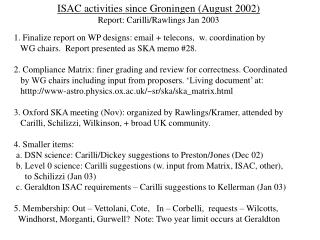 ISAC activities since Groningen (August 2002) Report: Carilli/Rawlings Jan 2003