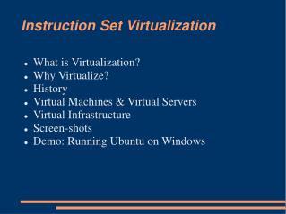 Instruction Set Virtualization