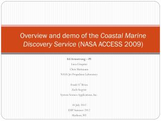 Overview and demo of the  Coastal Marine Discovery Service  (NASA ACCESS 2009)