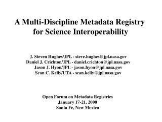 A Multi-Discipline Metadata Registry  for Science Interoperability