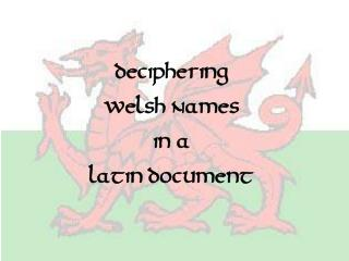 Deciphering Welsh Names in a Latin Document