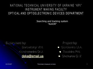 "NATIONAL TECHNICAL UNIVERSITY OF UKRAINE ""KPI"" INSTRUMENT MAKING FACULTY"