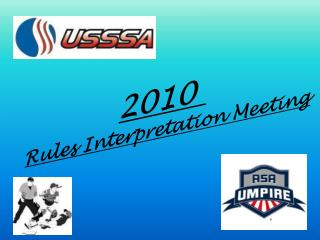 2010  Rules Interpretation Meeting