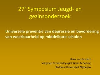 27 e  Symposium Jeugd- en gezinsonderzoek