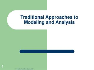 Traditional Approaches to Modeling and Analysis