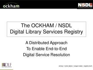 The OCKHAM / NSDL Digital Library Services Registry