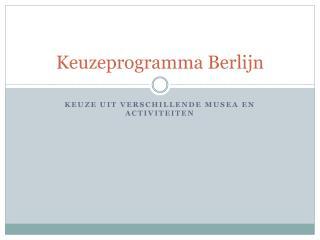 Keuzeprogramma Berlijn