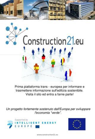 Un progetto fortemente sostenuto dall'Europa per sviluppare l'economia �verde�.
