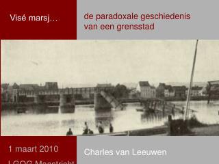 de paradoxale geschiedenis van een grensstad