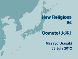 New Religions #4 Oomoto (大本)