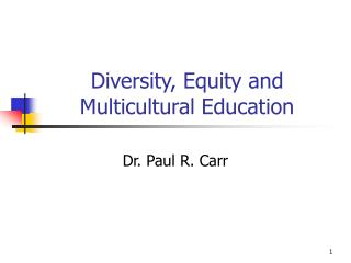 Diversity, Equity and Multicultural Education