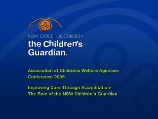 Association of Childrens Welfare Agencies Conference 2006