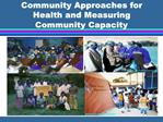 Community Approaches for Health and Measuring Community Capacity