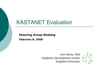 KASTANET Evaluation