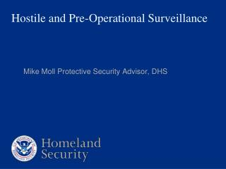Hostile and Pre-Operational Surveillance