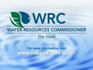 For more information, visit oakgov/water