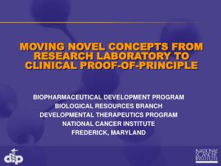 MOVING NOVEL CONCEPTS FROM RESEARCH LABORATORY TO CLINICAL PROOF-OF-PRINCIPLE