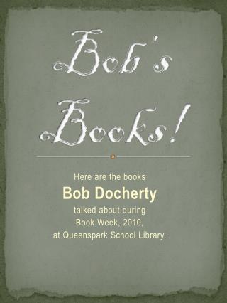 Bob's Books!