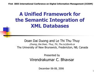 A Unified Framework for  the Semantic Integration of  XML Databases