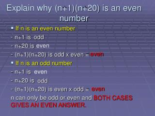 Explain why (n+1)(n+20) is an even number