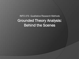 Grounded Theory Analysis:  Behind the Scenes