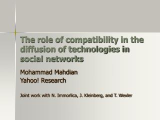 The role of compatibility in the diffusion of technologies in social networks