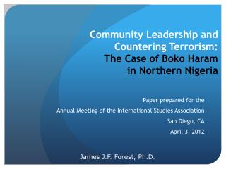Community Leadership and  Countering Terrorism:  The Case of Boko Haram  in Northern Nigeria
