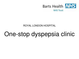 One-stop dyspepsia clinic