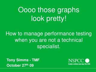 Tony Simms - TMF   October 27 th  09