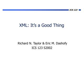 XML: It's a Good Thing